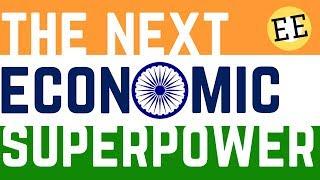India - The Next Economic Superpower