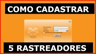 COMO CADASTRAR ATÉ 5 RASTREADORES NO SITE DA ORANGE - VÍDEO COMPLETO