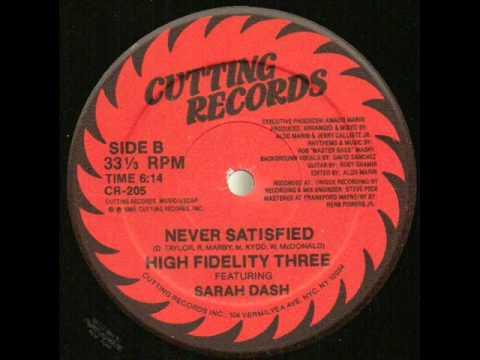 High Fidelity Three feat. Sarah Dash - Satisfaction (B-Side)
