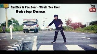 Skrillex & Poo Bear - Would You Ever / Dubstep Dance / Avas Brahma