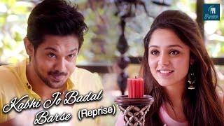 Kabhi Jo Badal Barse Reprise Cover | Nakkul | Aysha Farheen | Siddharth Vipin | Trending Covers