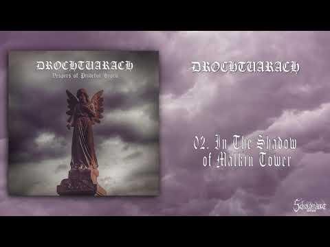 DROCHTUARACH - Vespers Of Prideful Scorn | Official Full Album (2017)