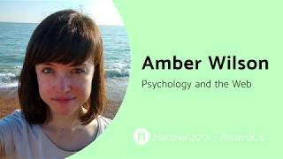 Material Conference 2017: Psychology and the Web - Amber Wilson