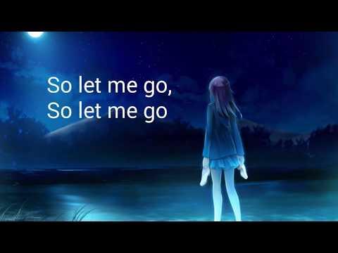 Nightcore - Let Me Go {Loving Caliber}