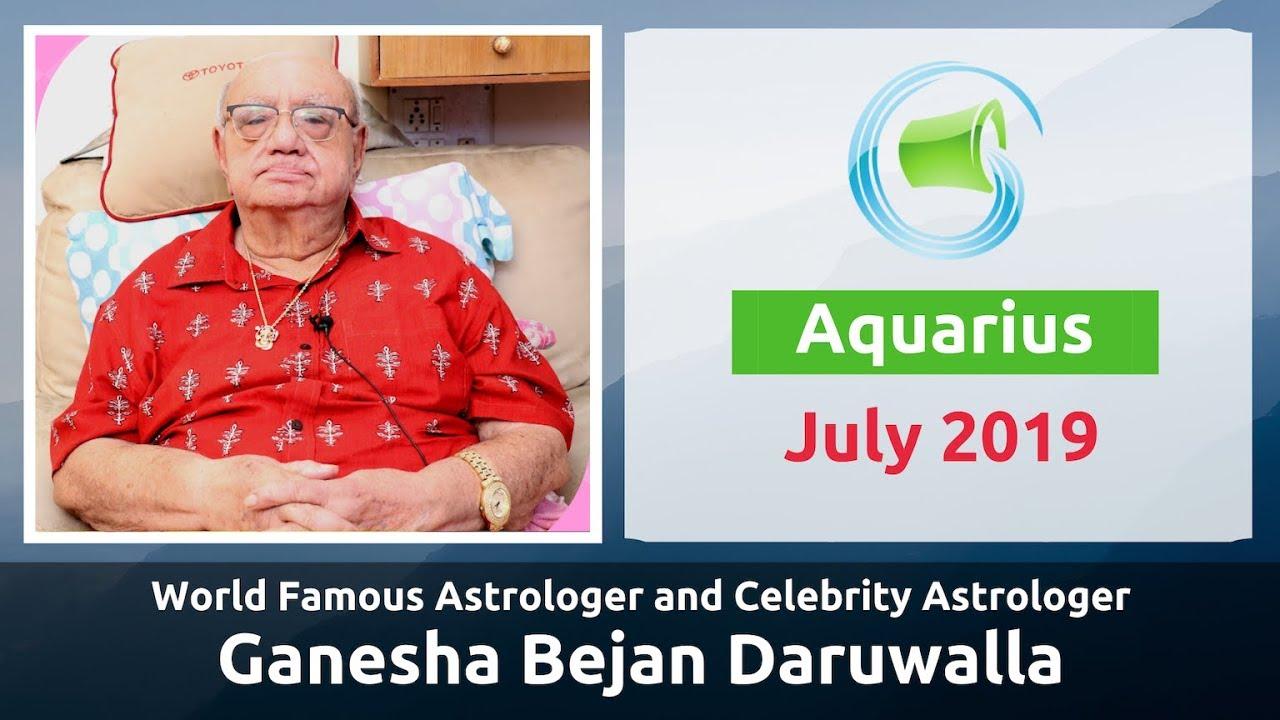 AQUARIUS JULY 2019 ASTROLOGY HOROSCOPE FORECAST BY ASTROLOGER GANESHA BEJAN  DARUWALLA