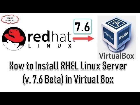 How to Download & Install Red Hat Enterprise Linux Server (v  7 6