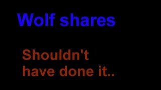 Wolf shares: Shouldn