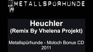 Metallspürhunde - Heuchler Remix (Official Fan Clip)