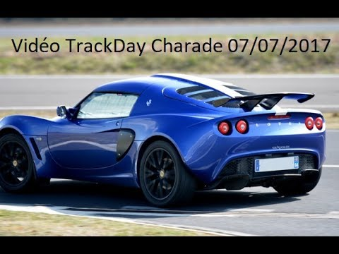 Lotus Exige S2 192cv Youtube Charade Trackday 07072017 xwFRWZ