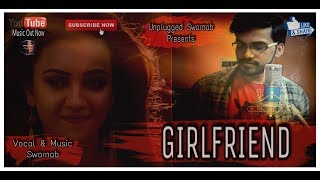 girlfriend-title-song-bonny-koushani-raja-chanda-jeet-gannguli-rupam-islam