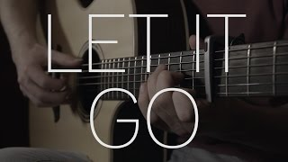 James Bay - Let It Go - Fingerstyle Guitar Cover By James Bartholomew