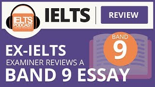 Band 9 EX-IELTS EXAMINER ESSAY REVIEW
