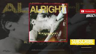 Kiddominant - Alright Ft. Wizkid (OFFICIAL AUDIO 2018)