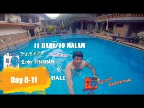 Travelogue @Bali Day 8-11(Tamat)