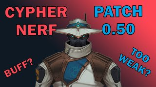 CYPHER NERF?? Cypher Chaฑges in Patch 0.50!!