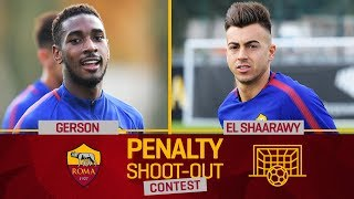 AS Roma Penalty Contest: Gerson v. El Shaarawy (Quarter-final 4)
