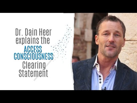 Dain Heer explains the Access Consciousness Clearing Statement