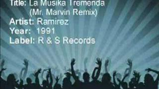 La Musika Tremenda(Mr Marvin Remix) - Ramirez