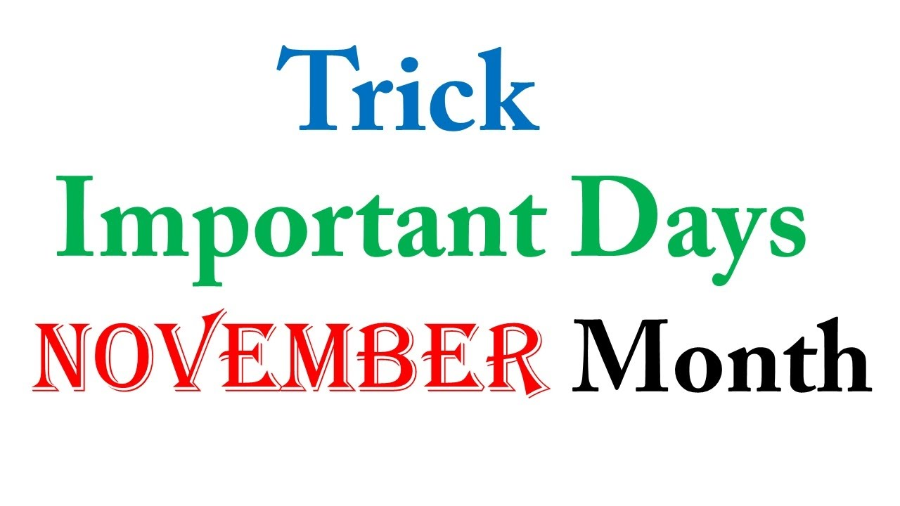Important Days November Month Trick