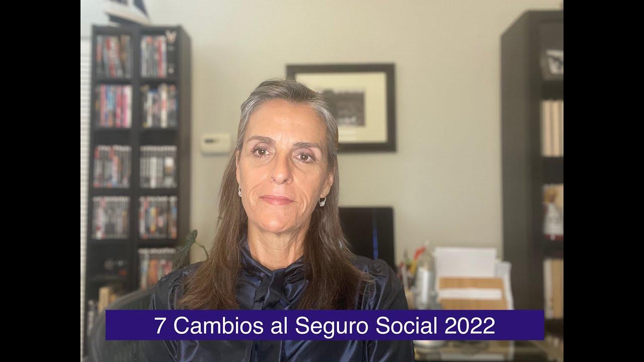 Download 7 Cambios al Seguro Social 2022