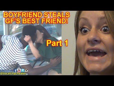 Boyfriend Steals Girlfriend's Hot Best Friend! Part 1 | To Catch a Cheater