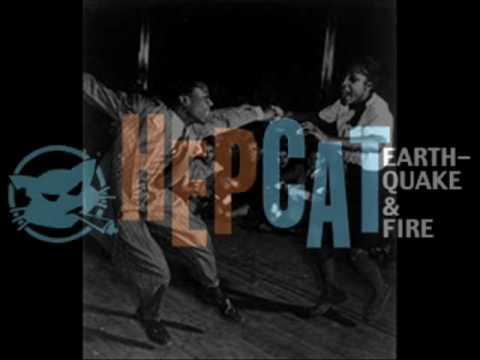 HEPCAT - Earthquake and Fire