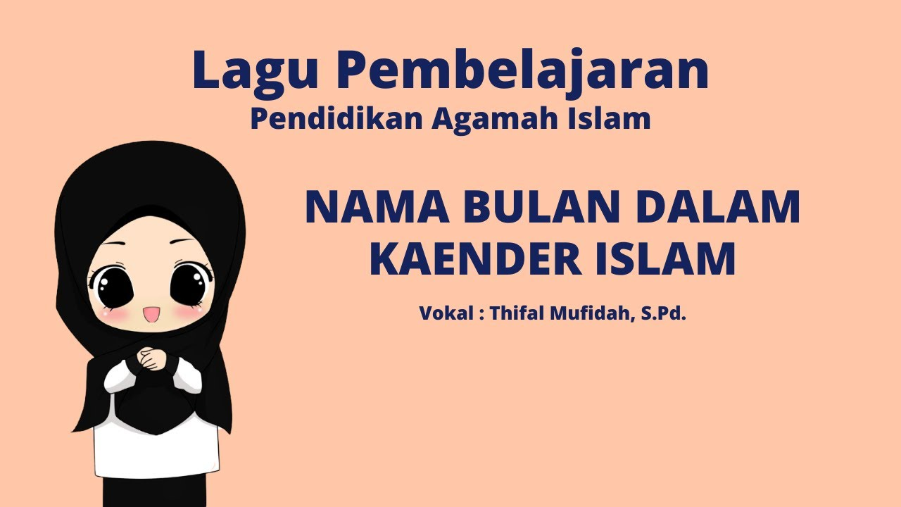 DOWNLOAD Lagu Anak Anak Bulan Islam Bulan Hijriah Nama Bulan ...