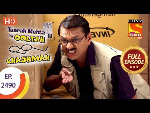 Taarak Mehta Ka Ooltah Chashmah – Ep 2490 – Full Episode – 15th June, 2018