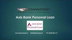 Axis Bank Personal Loan in Delhi NCR through LoanMoney (Audio)