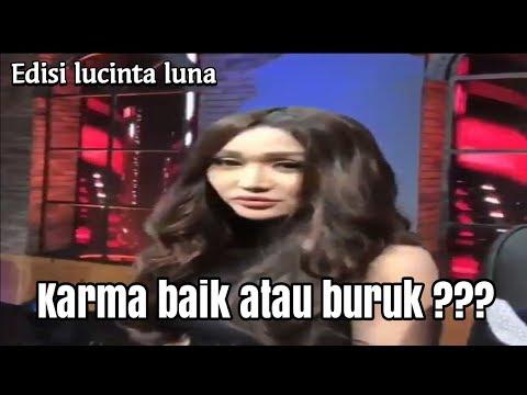 Terciduk!!! Lucinta Luna Di Acara Karma ANTV, Karma Apakah?