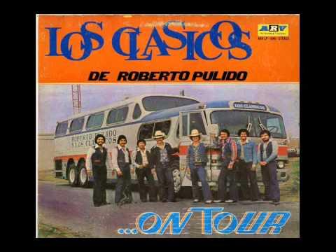 Roberto Pulido Y Los Clasicos - No Vales La Pena