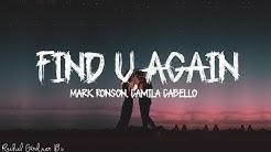 Mark Ronson - Find U Again (Lyrics) ft. Camila Cabello