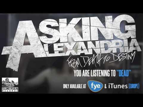 ASKING ALEXANDRIA - Dead
