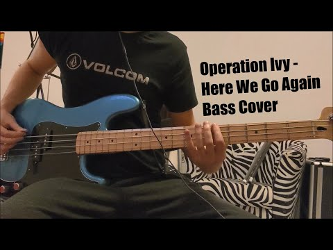 Operation Ivy - Here We Go Again Bass Cover