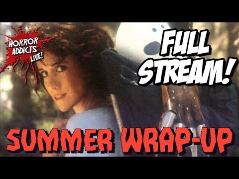 SUMMER WRAP-UP ???? Horror Books, Movies, TV & More! - Horror Addicts LIVE!