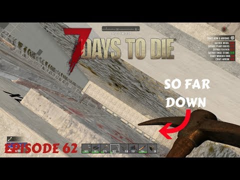 SO MUCH WORK DONE | 7 DAYS TO DIE (#62) | With JLO1999