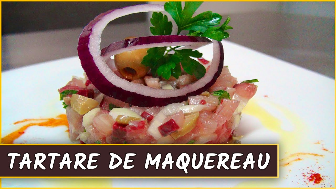 recette du tartare de maquereau en cuisine avec youtube. Black Bedroom Furniture Sets. Home Design Ideas