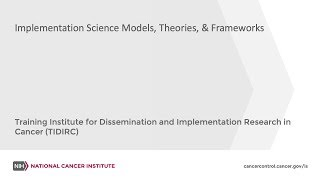 TIDIRC: Implementation Science Models, Theories, & Frameworks