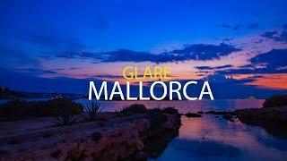 ❷ MALLORCA GLARE - Explore Mallorca 2017 24H Timelapse Travel Guide