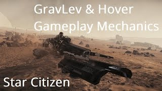 Star Citizen | GRAVLEV & HOVER UPDATES