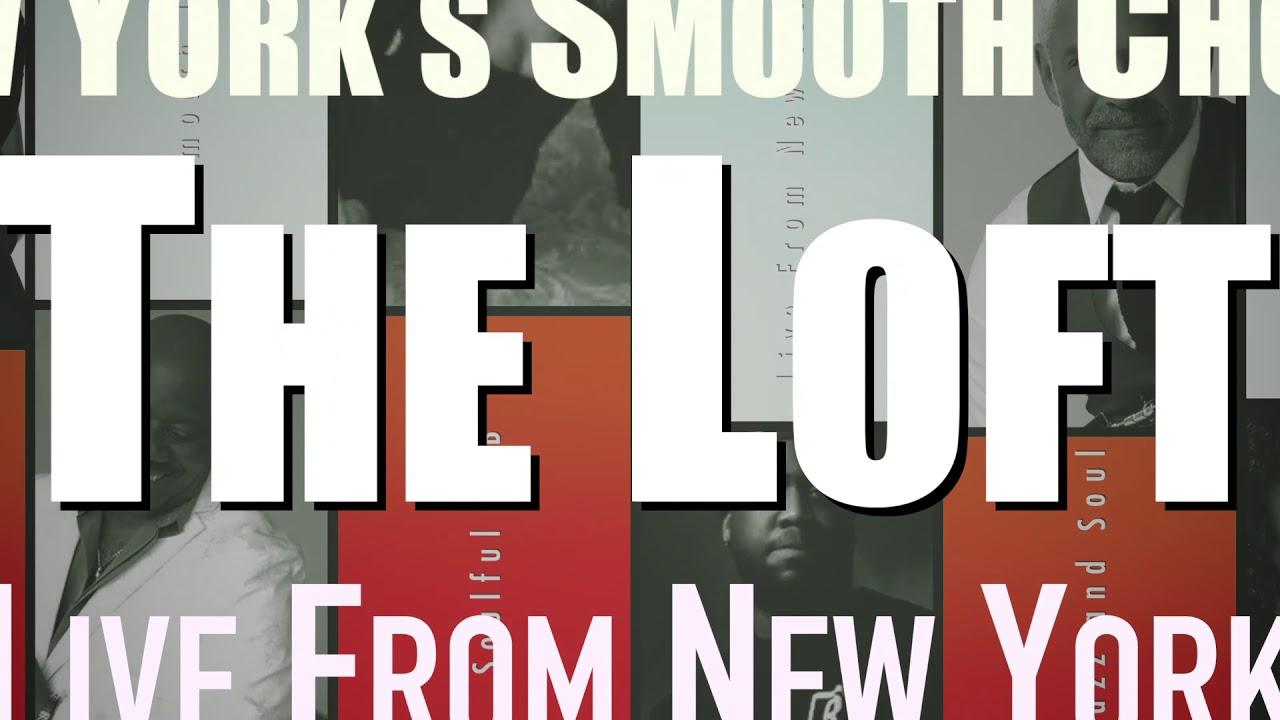 """New Yorks Smooth Choice """"The Loft"""""""
