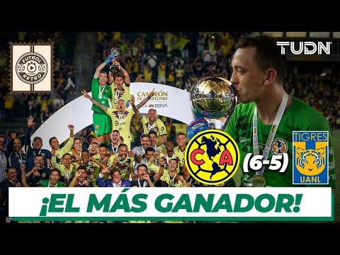 Futbol Retro: América ¡Campeón de Campeones 2019! | América (6 - 5) Tigres | TUDN