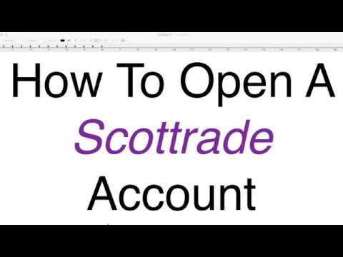 How To Open A Scottrade Account