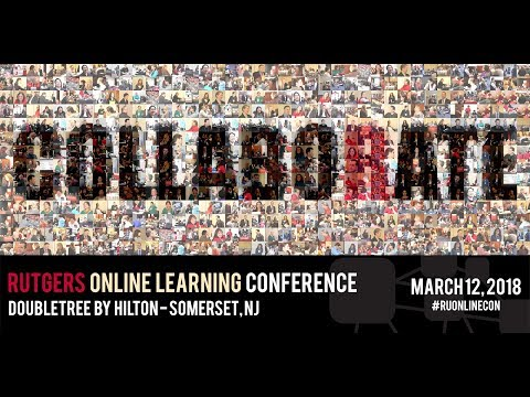 2018 Rutgers Online Learning Conference Promo
