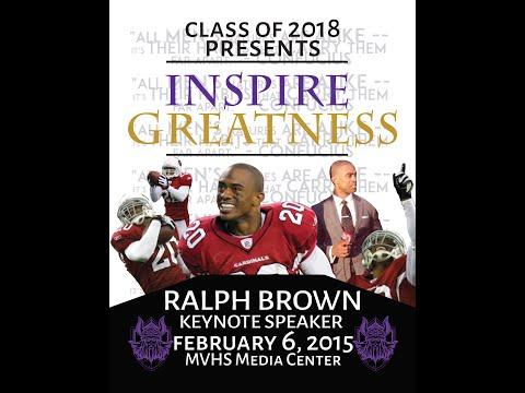 Ralph Brown MOTIVATIONAL SPEECH  Mountain View HS  Inspire GREATNESS