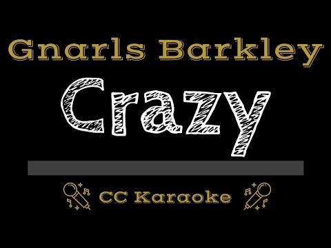Gnarls Barkley   Crazy CC Karaoke Instrumental