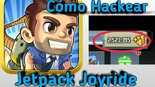 How To Hack Jetpack Joyride Android