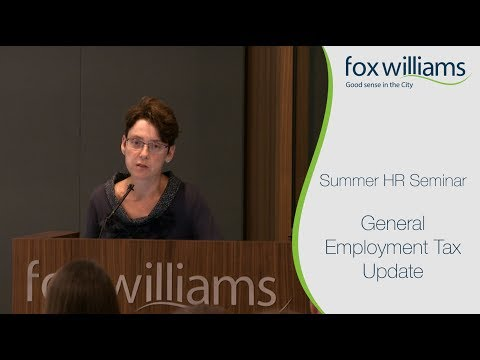 Summer HR Seminar Chapter 4: General Employment Tax Update - Fox Williams LLP