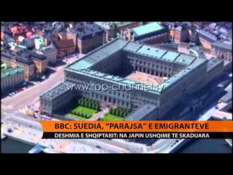 "BBC: Suedia, ""parajsa"" e emigrantëve - Top Channel Albania - News - Lajme"