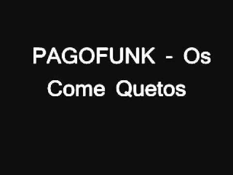 a musica pagofunk bonde dos come quieto